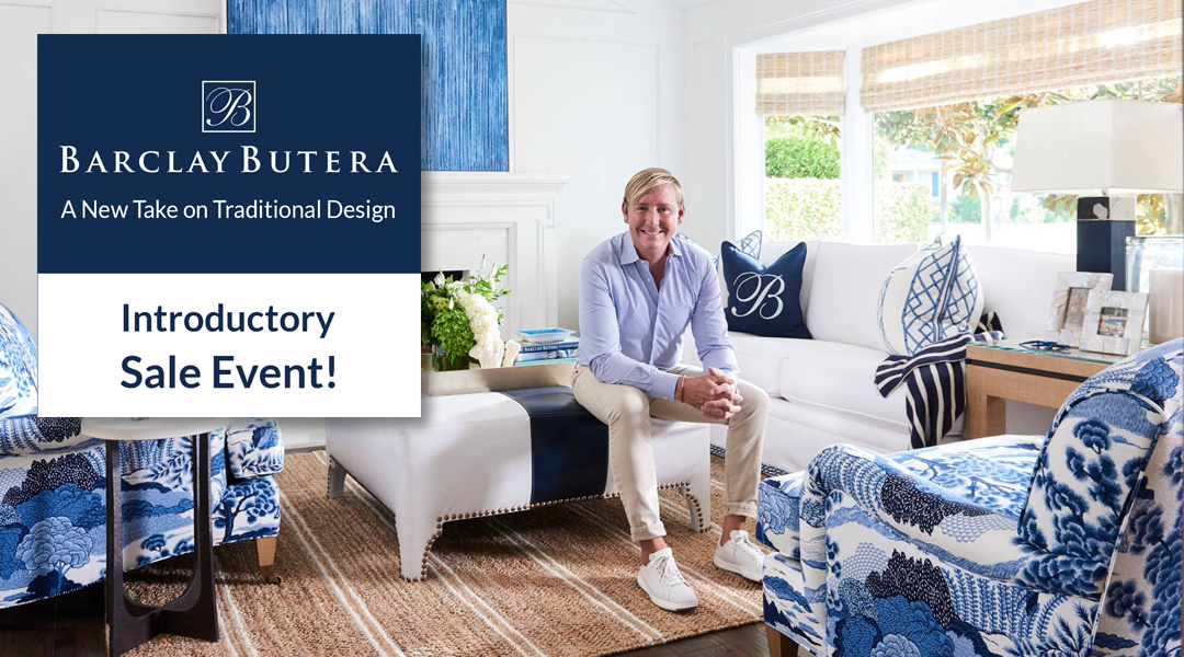 Barclay Butera Introductory Sale Event