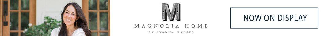 Magnolia Home Now On Display