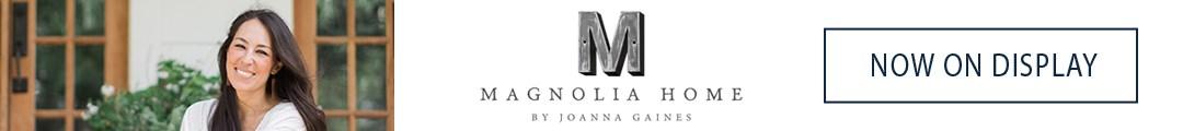 Magnolia Home Now On Display