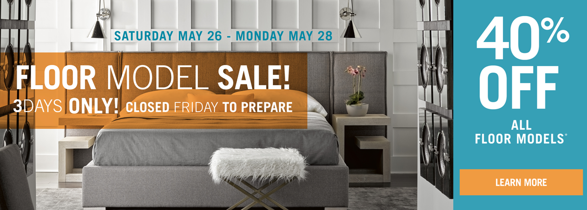 floor model sale, 3 days only, 40% off