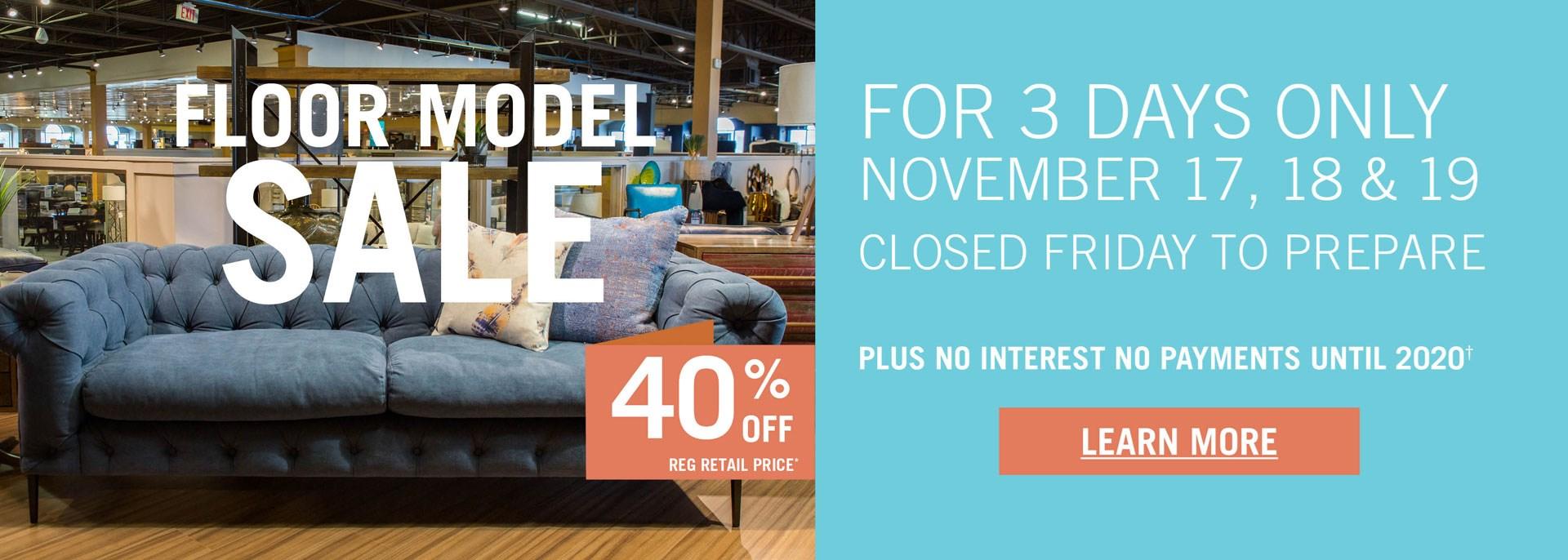 Floor Model Sale up to 40% Off