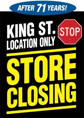 King St. Store Closing!