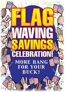Flag Waving Savings Celebration!