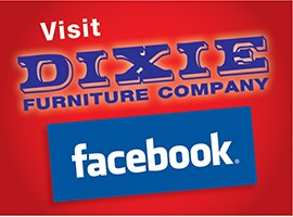 Visit Dixie Furniture on Facebook for Special Offers!