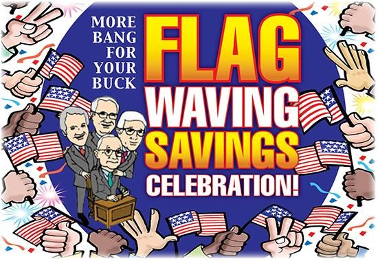 Flag Waving Savings Celebration with 3 Massive Offers! Limited Time Only – Shop Today!