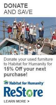 Donate to Habitat for Humanity & get 15% Off your purchase.