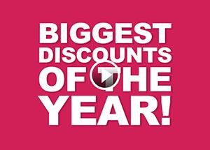 Biggest Discounts of the Year!