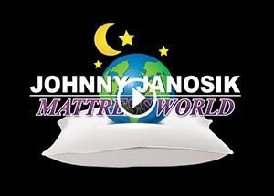 Visit the Johnny Janosik Mattress World