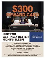 $300 Reward Card with Tempur-Pedic Purchase
