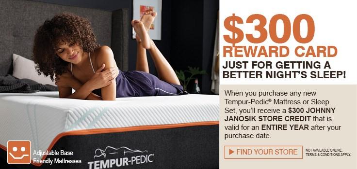 $300 Reward Card with Tempur-Pedic Purchase