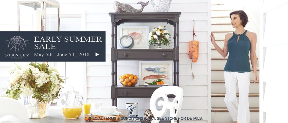 Stanley Furniture early Summer Sale