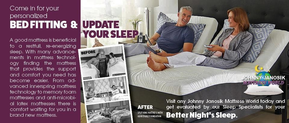 Visit Johnny Janosik for your Free Bed Fitting