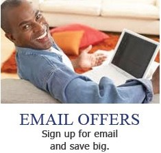 Email Offers - sign up for email and save big.