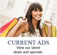 Current Ads - View our latest deals and specials.