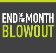 End Of The Month Blowout