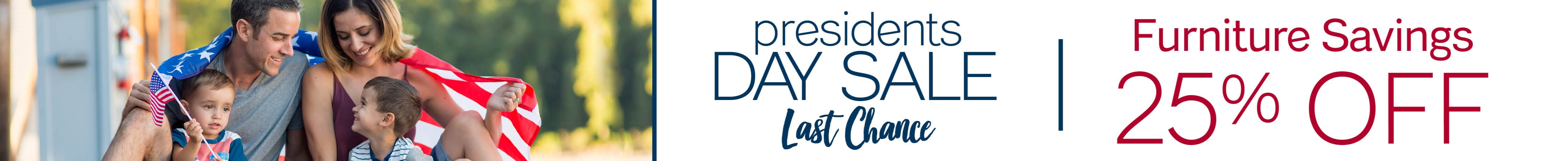 Furniture & ApplianceMart Presidents Day Last Chance