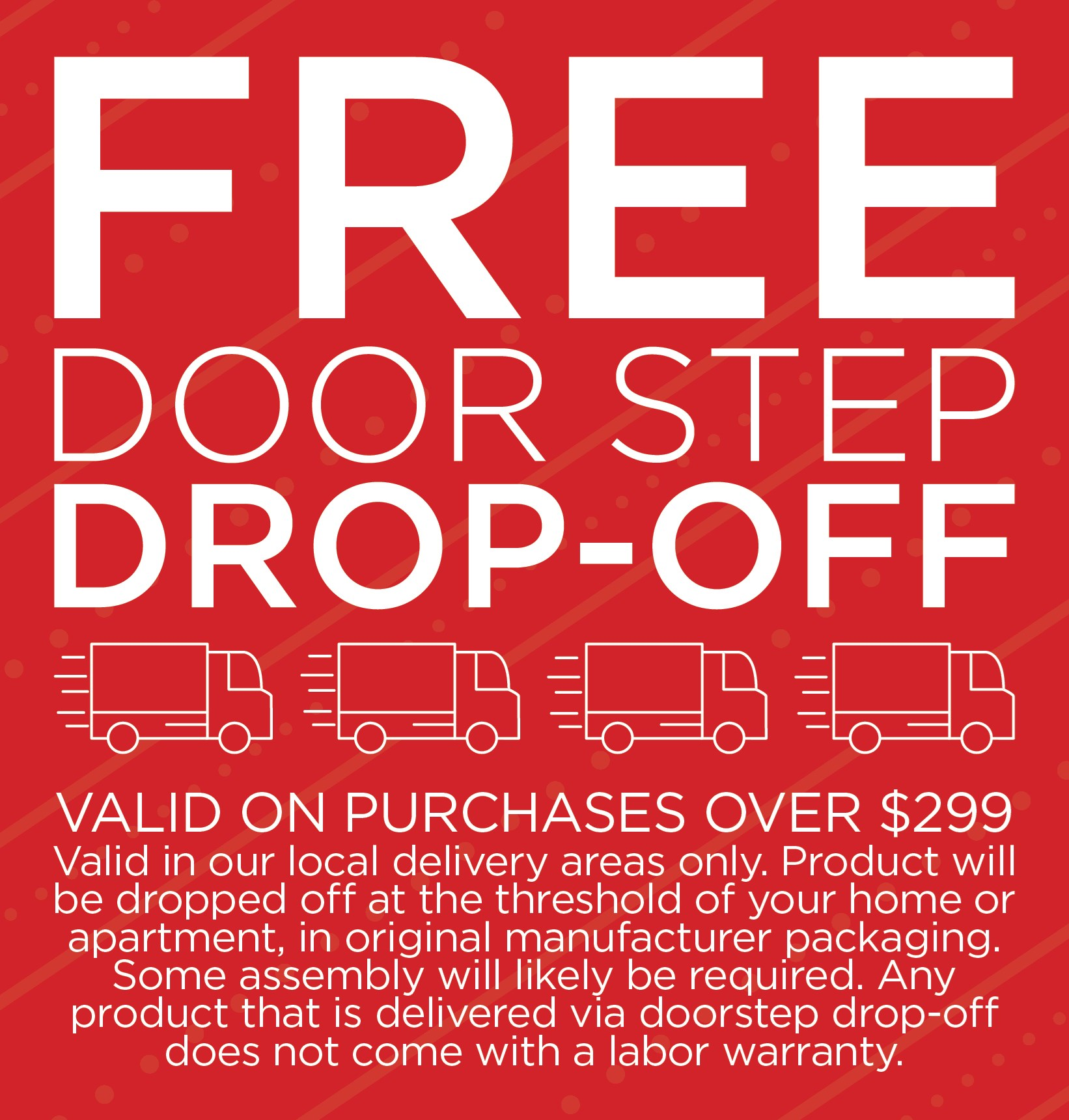Furniture & ApplianceMart Free Doorstep In-Carton Drop Off