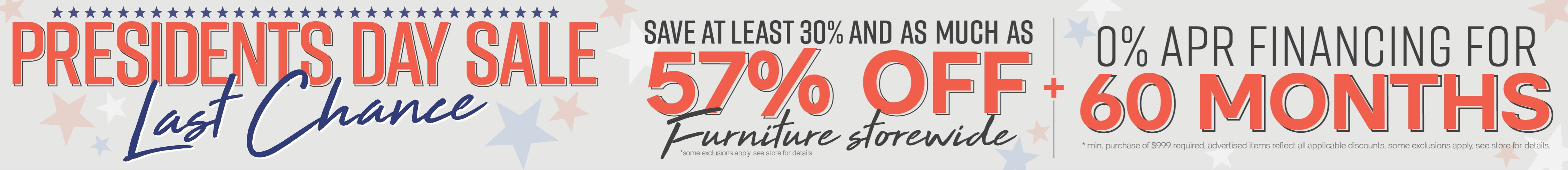 Furniture & ApplianceMart Presidents Last Chance
