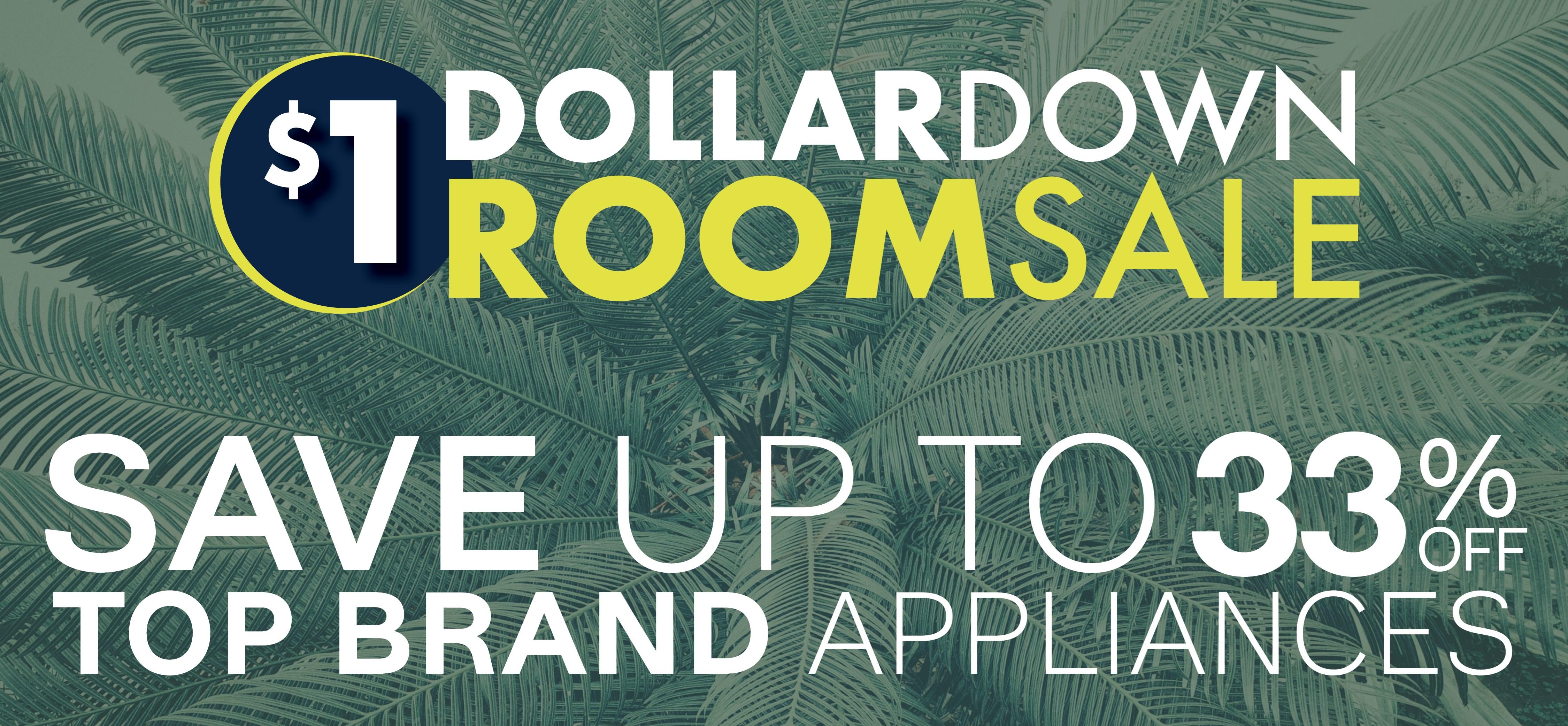 Furniture & ApplianceMart Dollar Down Room Sale