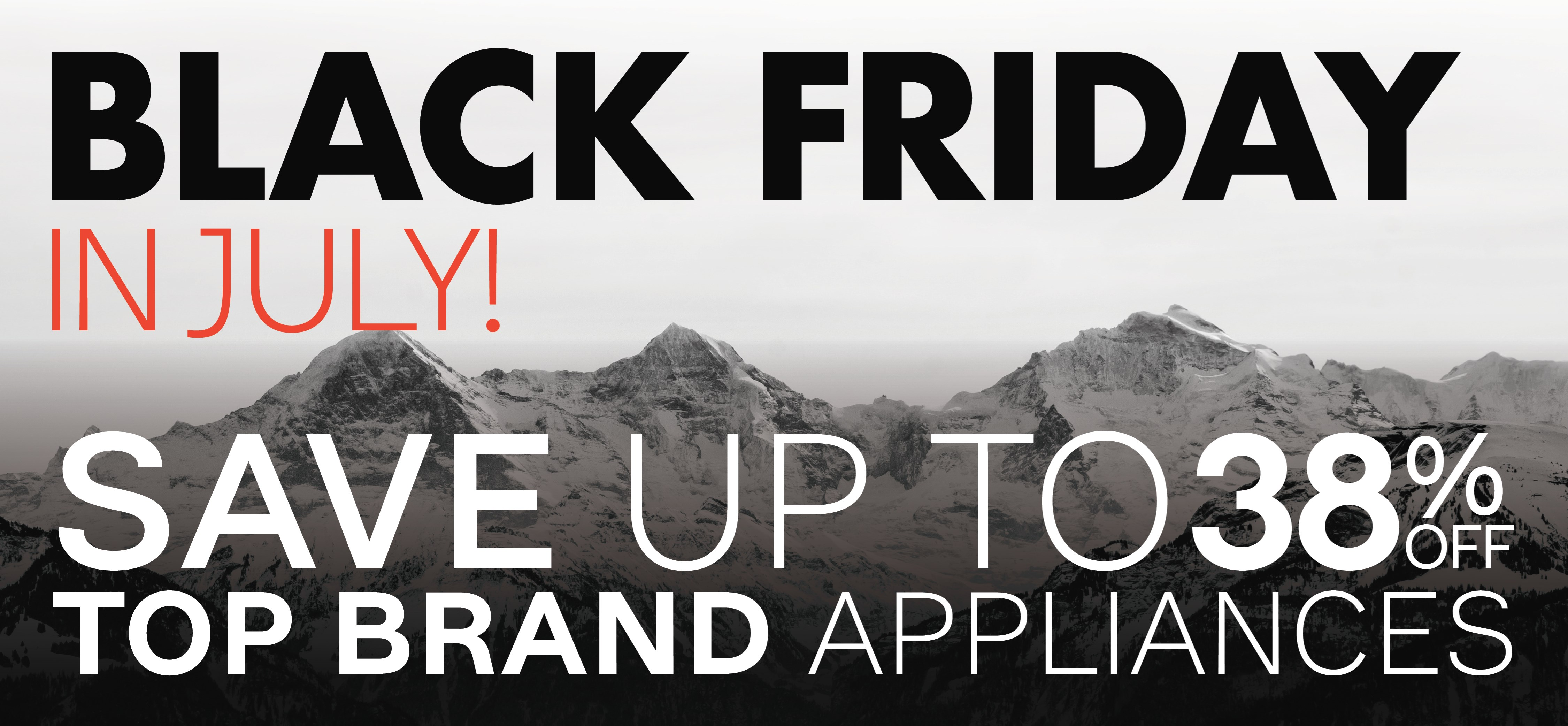Furniture & ApplianceMart Early Black Friday in July