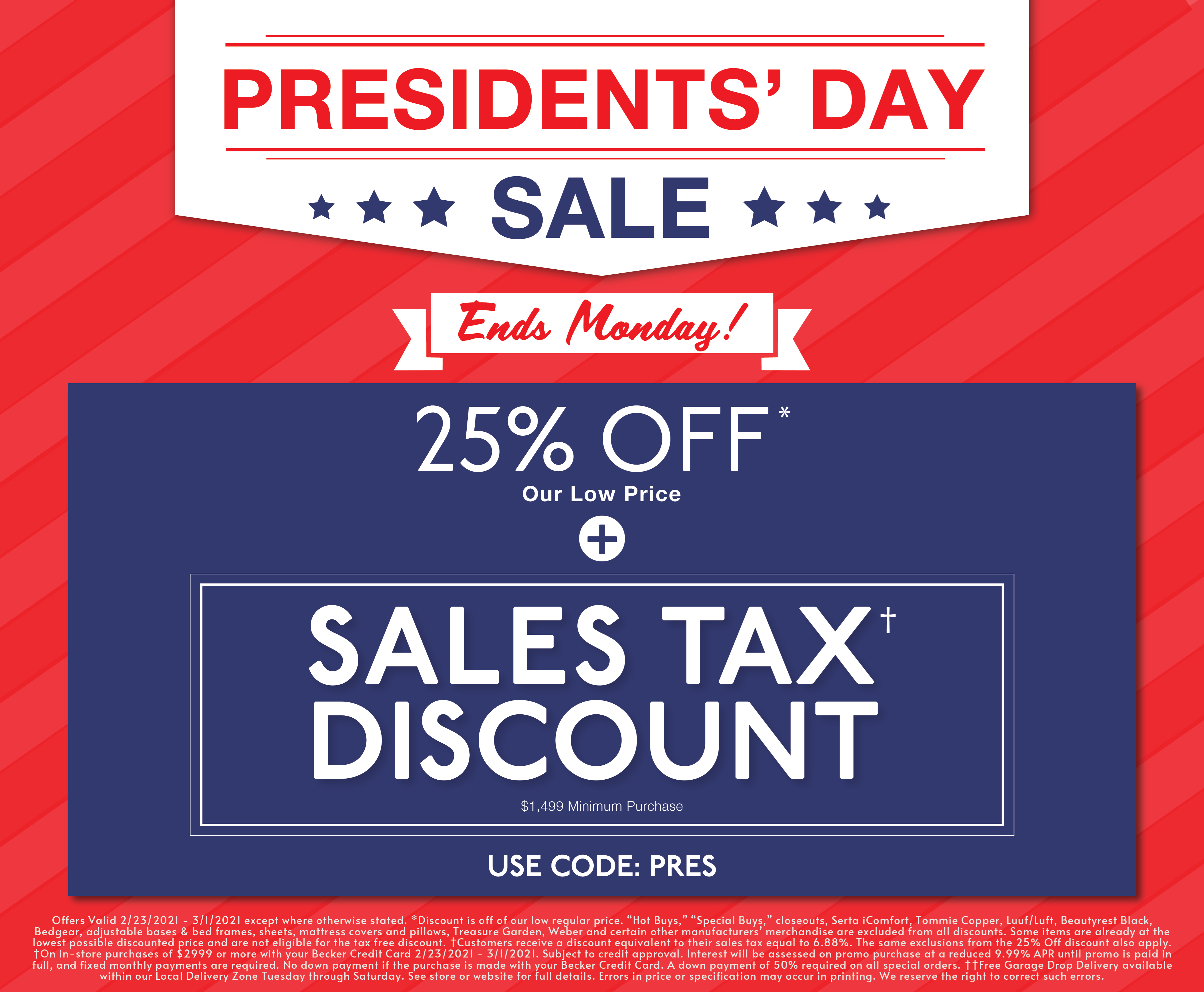 Presidents Day Sale Ends Monday
