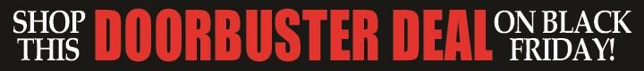 Shop Doorbusters Online on Black Friday!