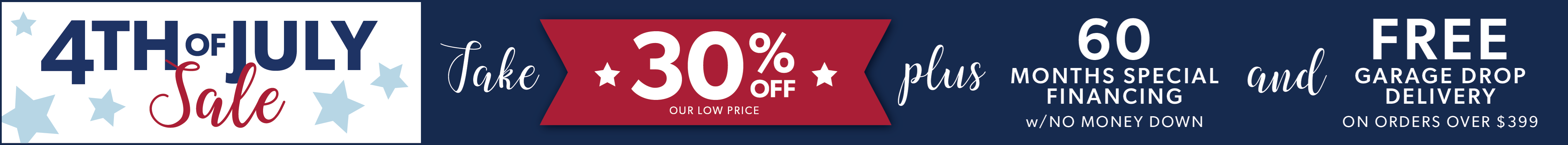4th of July Sale Going On Now!