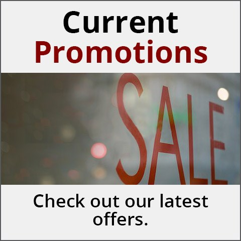 Current Promotions - Check out our latest offers.