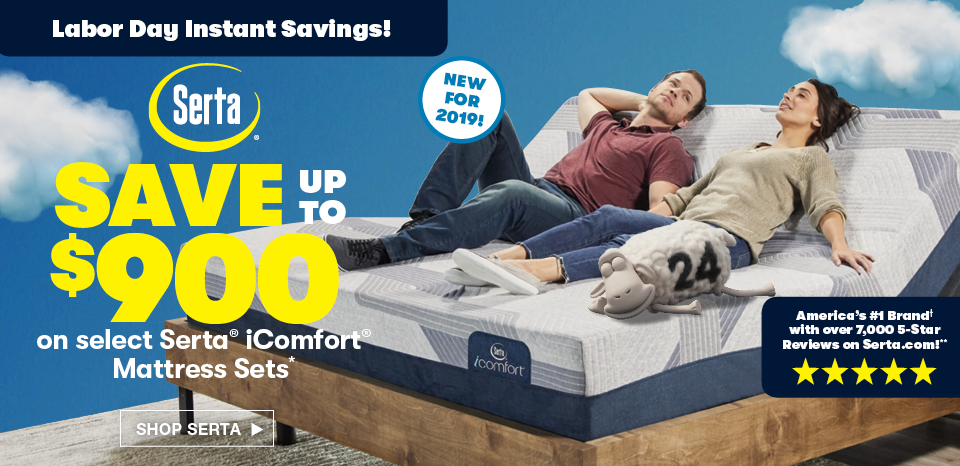 Save up to $900 on select Serta iComfort mattress sets during our Labor Day event