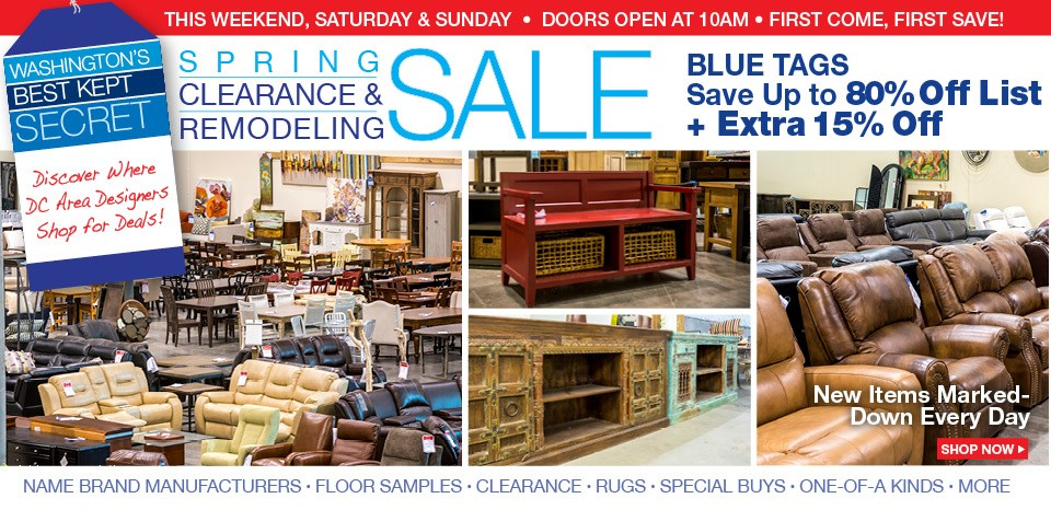 Remodeling and Clearance Event, Blue Tags up to 80% off list, plus extra 15% off blue tags