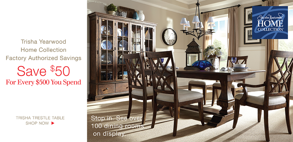 Trisha Yearwood Collection, Save $50 for Every $500 You Spend