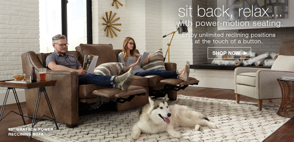 Sit back, relax with power motion seating