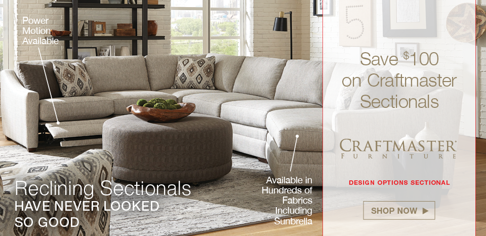 Save $100 on Craftmaster sectionals; $100 on Craftmaster sofas