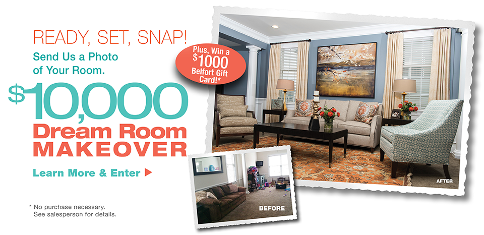 $10,000 Dream Room Makeover, enter for a chance to win; no purchase necessary.