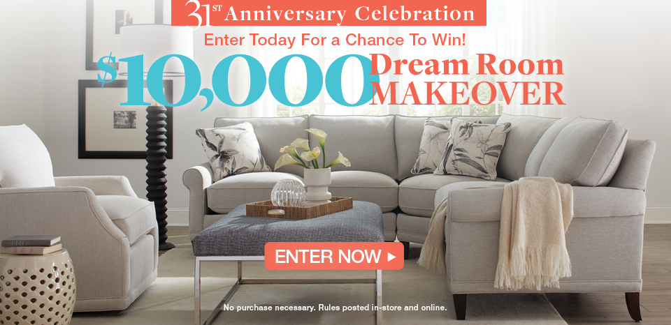 Enter our $10,000 Dream Room Makeover Contest, no purchase necessary