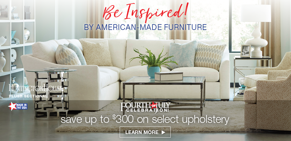 The Area S Largest Selection Of American Made Furniture