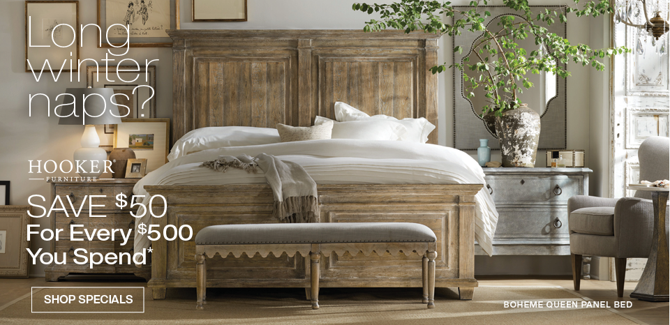 Save $50 for Every $500 You spend on Hooker Furniture