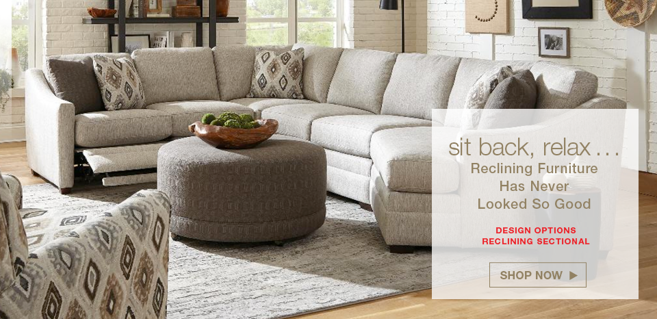 Reclining furniture has never looked so good. Shop the largest selection of recling sofas and recliners
