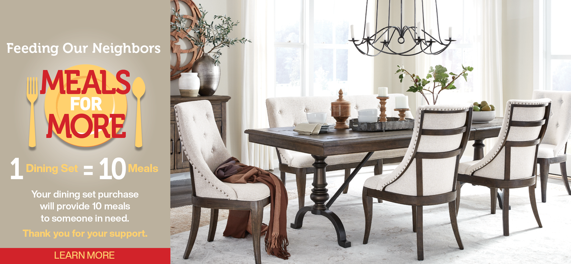 We'll donate 10 meals for every dining set, table and 4 chairs purchased. Learn more.