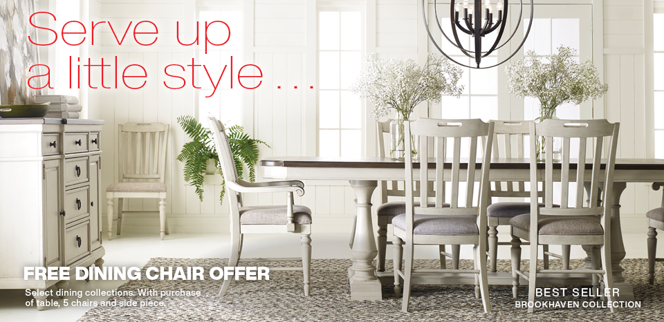 Free dining chair with select purchase on select collections. See store for details.