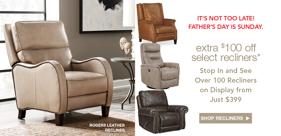 Shop over 100 recliners at our showroom from just $399.