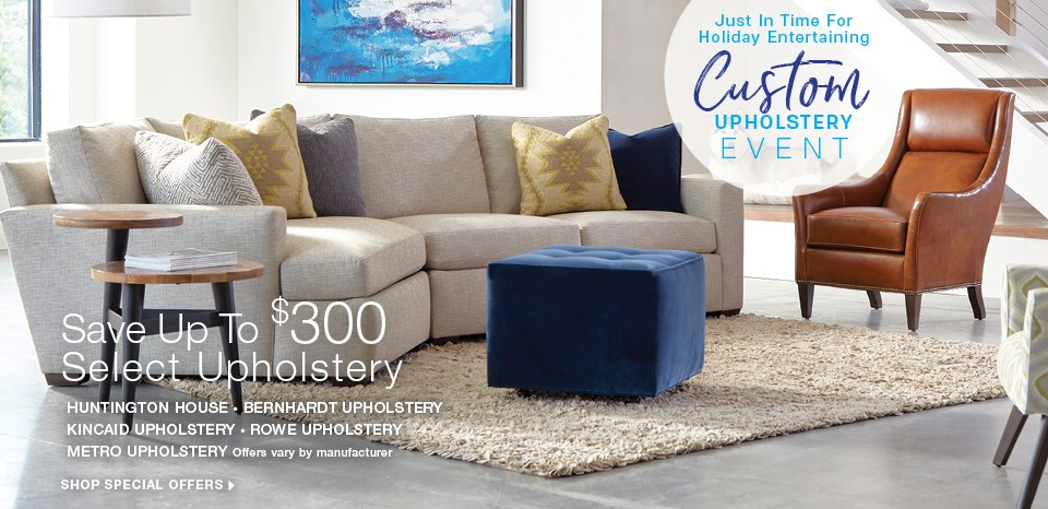 Upholstery specials, save up to $300 on select manufacturers