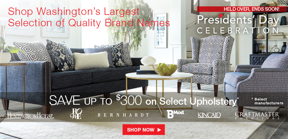 Presidents' Day Celebration, save up to $300 on select upholstery