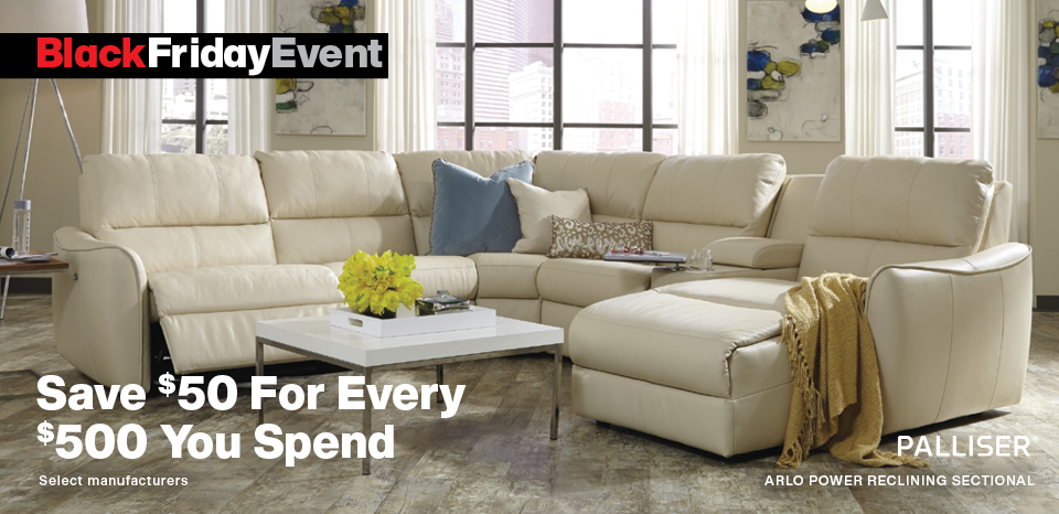 Palliser Furniture, Save $50 for every $500