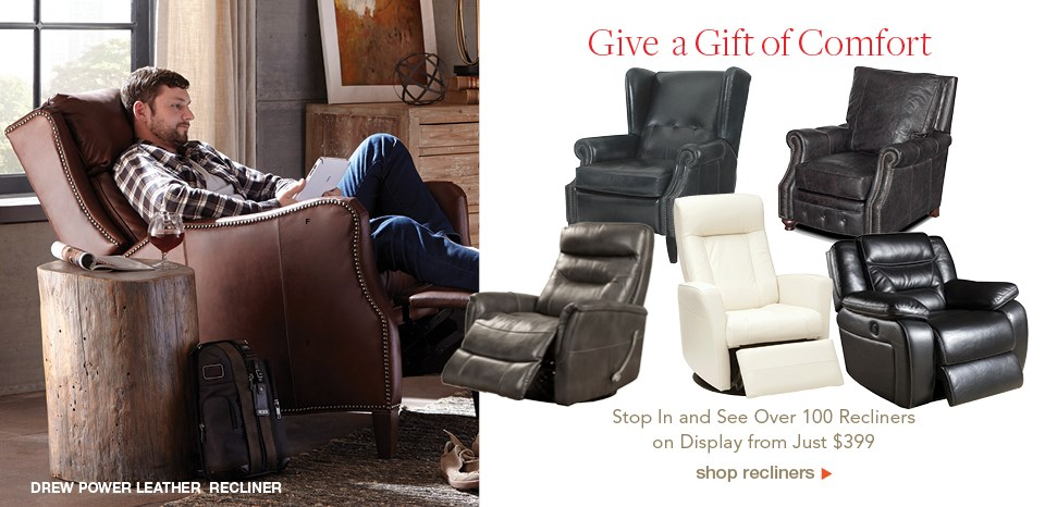 Give a gift of comfort, shop over 100 recliners at Belfort