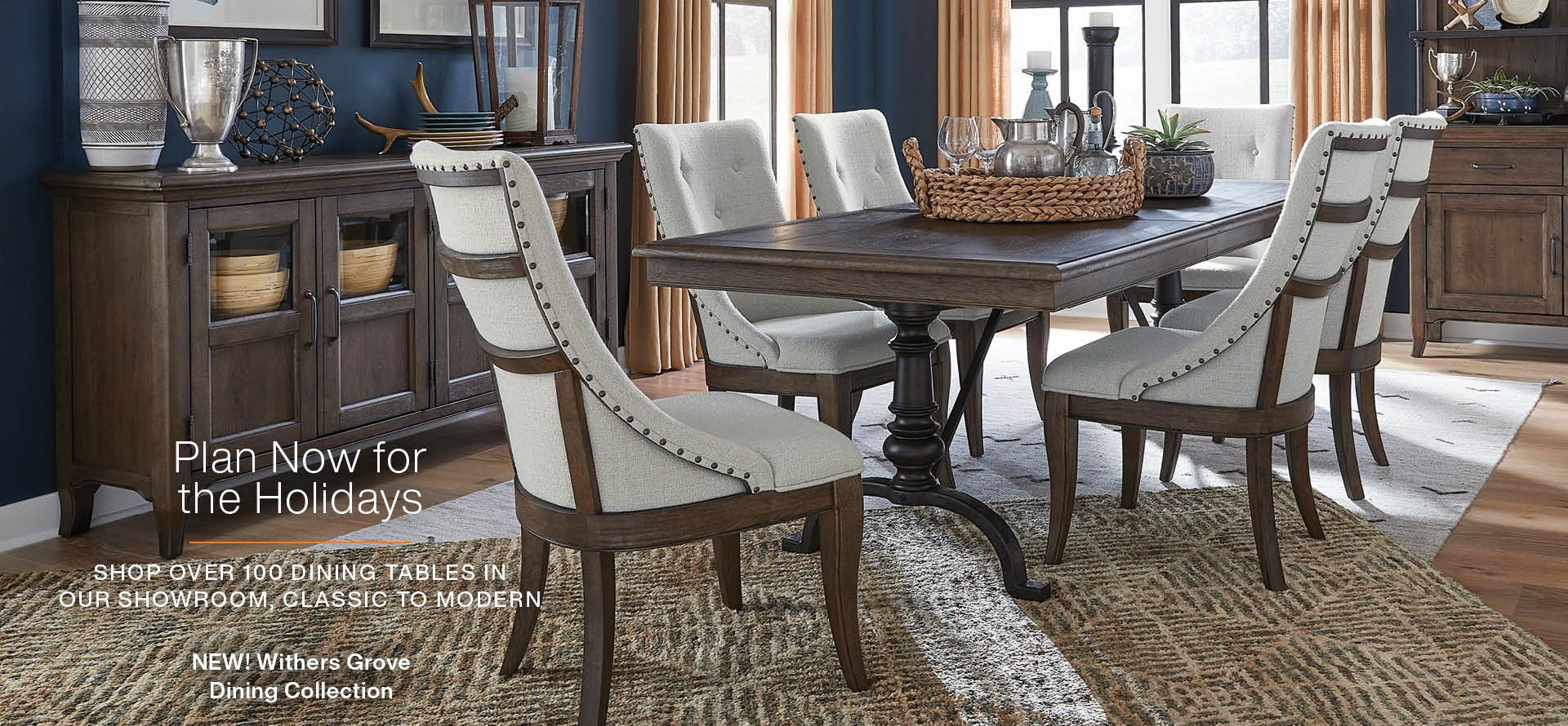 Plan now for holiday entertaining; shop Withers Grove Collection