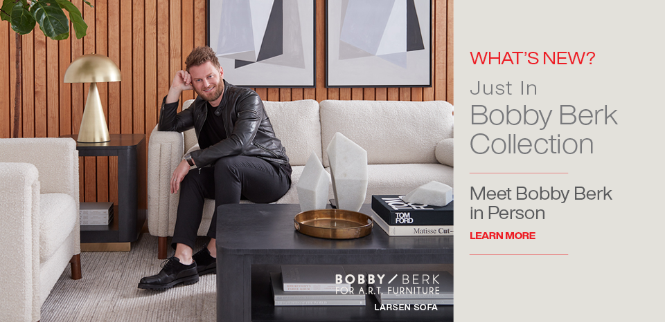 Introducing the Bobby Berk collection; Meet him in person, learn more