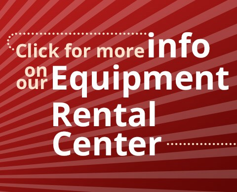 Check out our equipment rental center.
