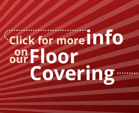 Learn more about our Floor Covering