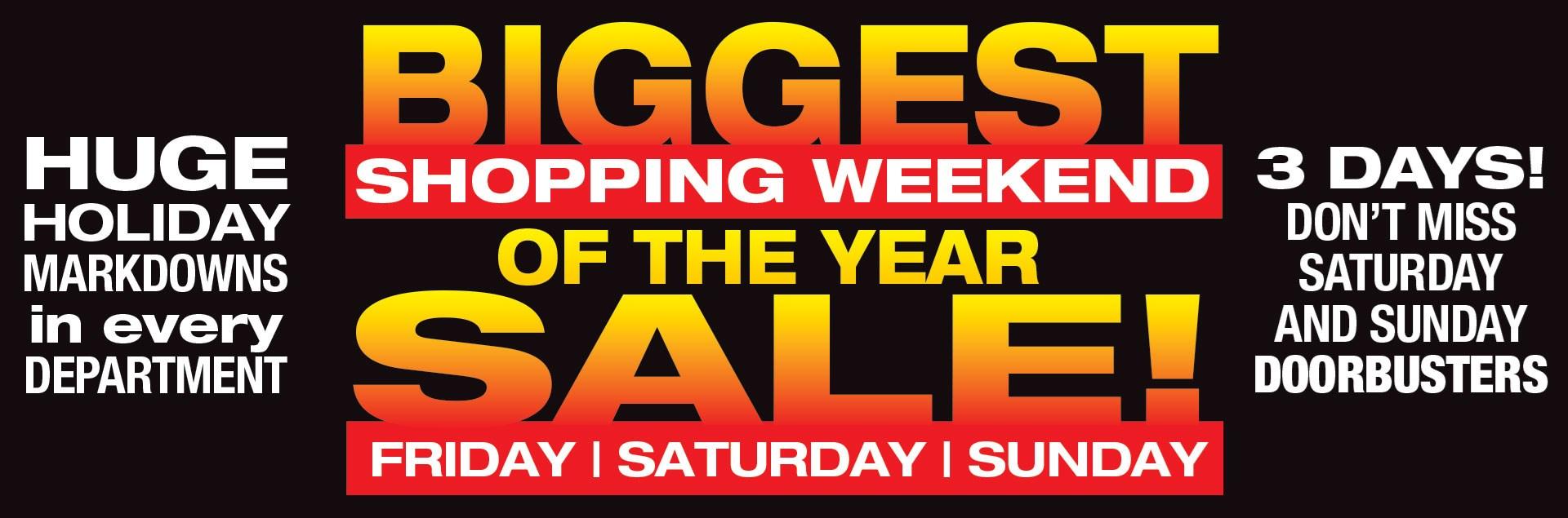 Sadlers Biggest Shopping Weekend Sale